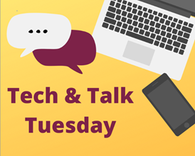 tech and talk tuesday